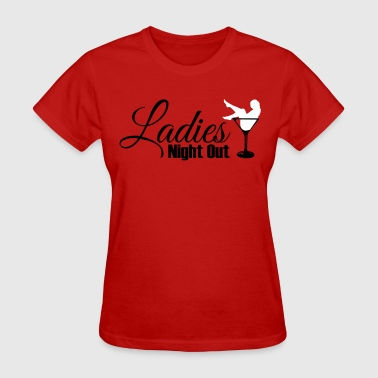 Ladies night out - Women's T-Shirt