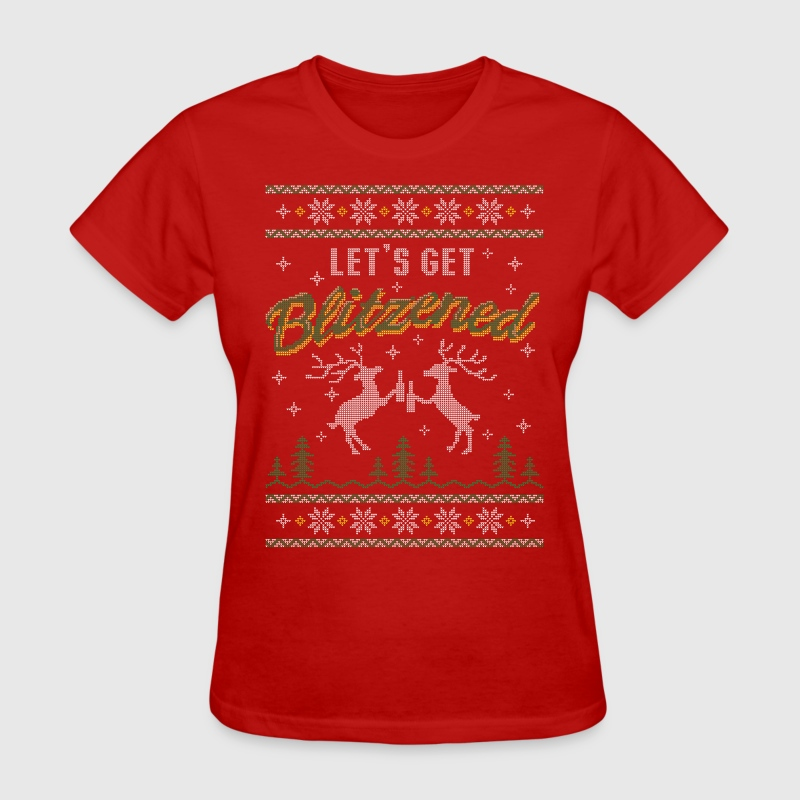 UGLY HOLIDAY SWEATER LET'S GET BLITZENED - Women's T-Shirt