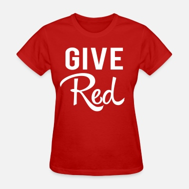 Blood Drive Give Red. Blood - Women's T-Shirt