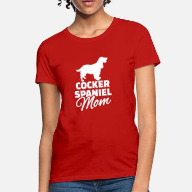 Cocker Spaniel Mom Cocker Spaniel - Women's T-Shirt