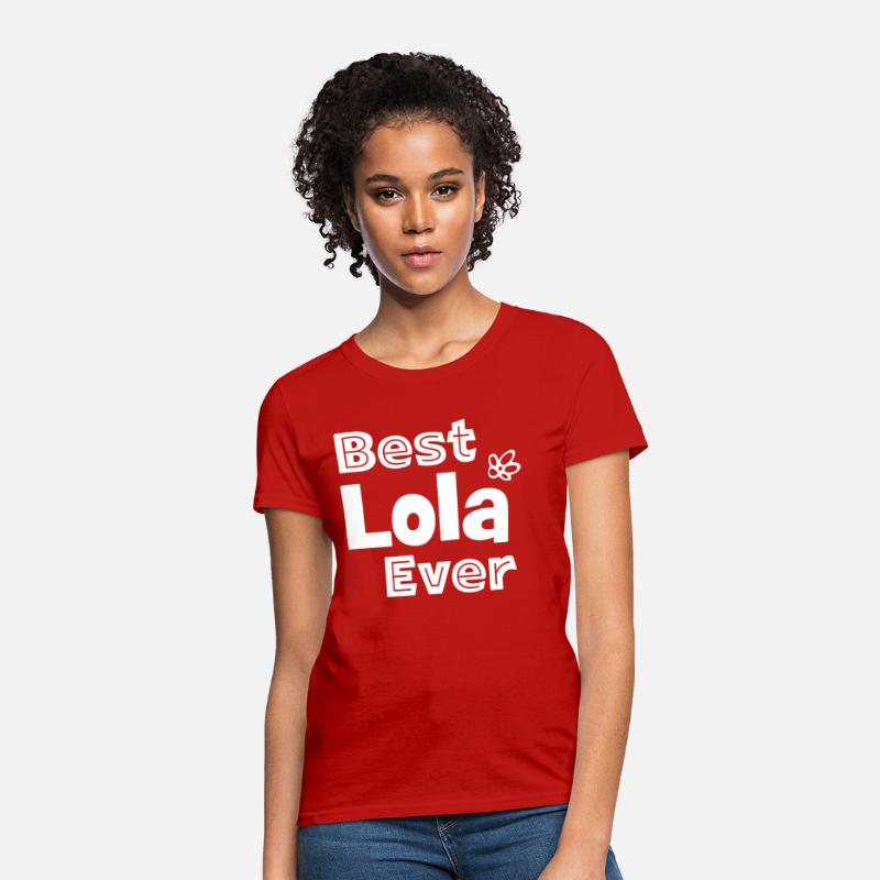 Grandmother T-Shirts - Best Lola Ever Shirt - Best Filipino Grandma Ever - Women's T-Shirt red