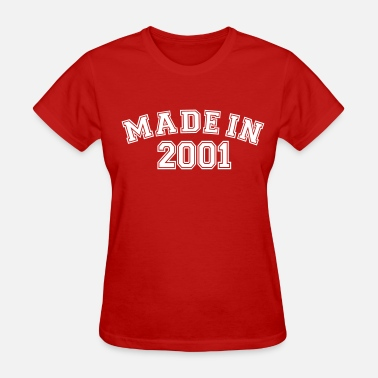 Made In 2001 Made in 2001 - Women's T-Shirt
