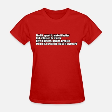 Meme Meme It - Women's T-Shirt