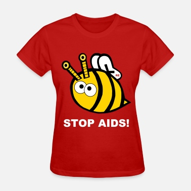 Hiv Stop Aids Statement Bee pride Design Statement HIV - Women's T-Shirt