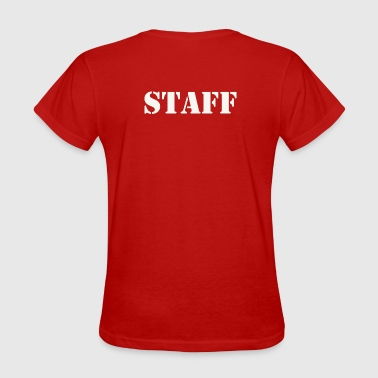 Staff Staff - Women's T-Shirt
