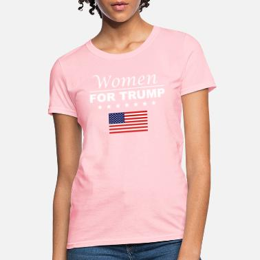 Womens Donald Trump Women for Trump - Women's T-Shirt