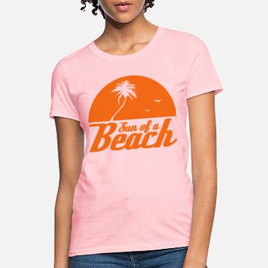 Beach Sun of a Beach - Women's T-Shirt
