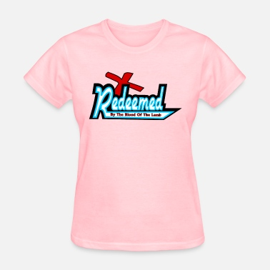 Redeemer Redeemed - Women's T-Shirt