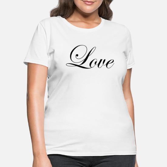 8f1293341 Love - Fancy Cursive Design (Black Letters) Women's T-Shirt ...
