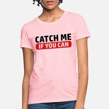 Escape Game Catch Me - Women's T-Shirt