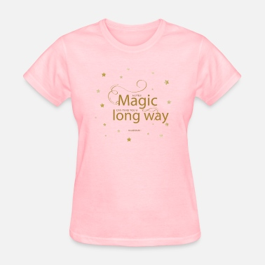 Finishing Touch women's pink t-shirt with magical quotes - Women's T-Shirt