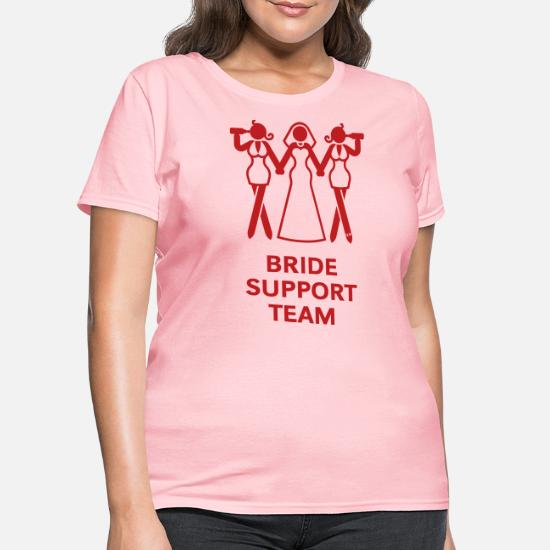 20479cec Wedding T-Shirts - Bride Support Team (Hen Night, Bachelorette Party) -
