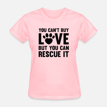 Adoption You Can't Buy Love - Women's T-Shirt
