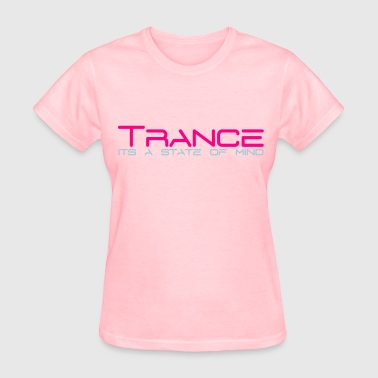 Trance State of Mind - Women's T-Shirt