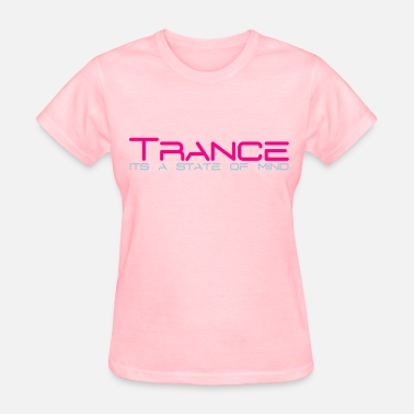 A State Of Trance Trance State of Mind - Women's T-Shirt