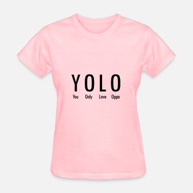 Kpop YOU ONLY LOVE OPPA - Women's T-Shirt
