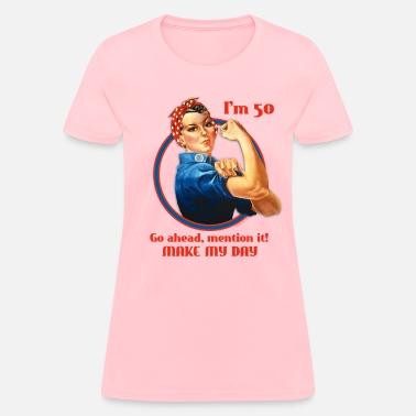 Rosie Riveter 50th Birthday Womens T Shirt