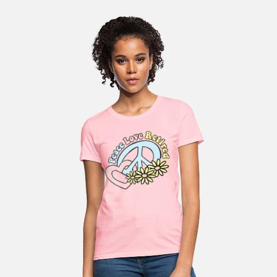 Retirement T-Shirts - Peace Love Retired - Women's T-Shirt pink