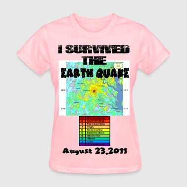 I survived the East Cost Earth Quake 2011 - Women's T-Shirt