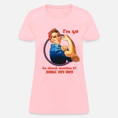 Funny 40th Birthday Rosie Riveter