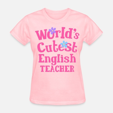 Cute Pink Teacher English Teacher Cute Gift - Women's T-Shirt