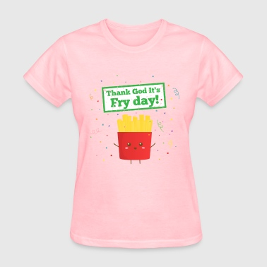 Fry Thank God It's Fry Day! with Cute French Fries - Women's T-Shirt