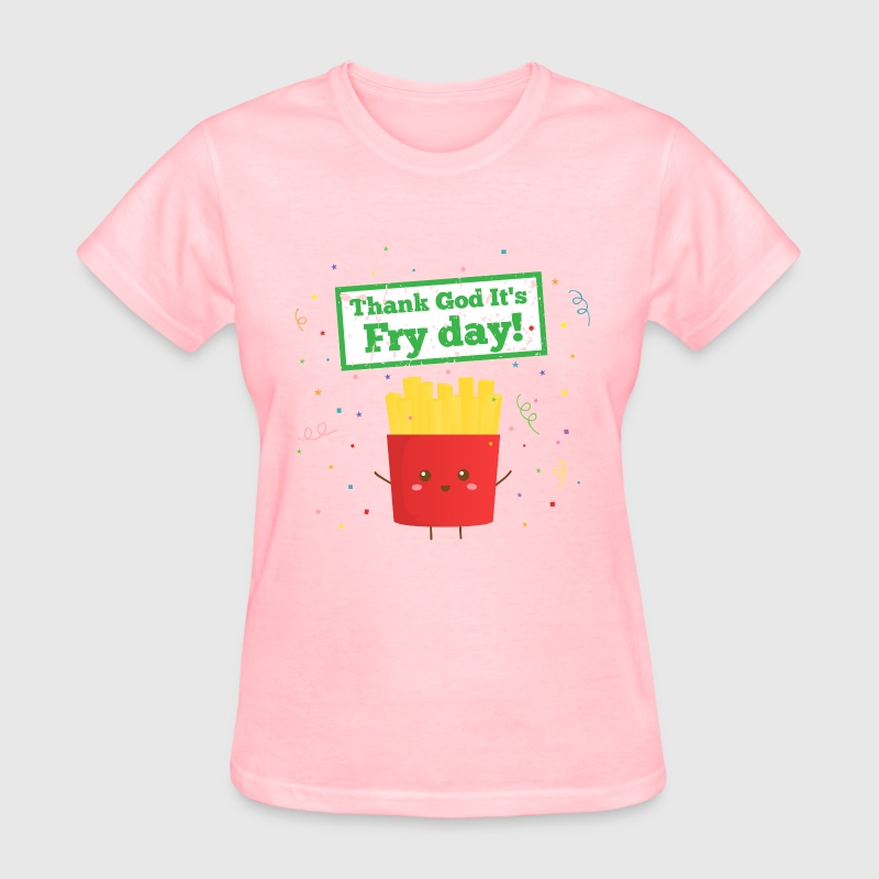 Thank God It's Fry Day! with Cute French Fries - Women's T-Shirt