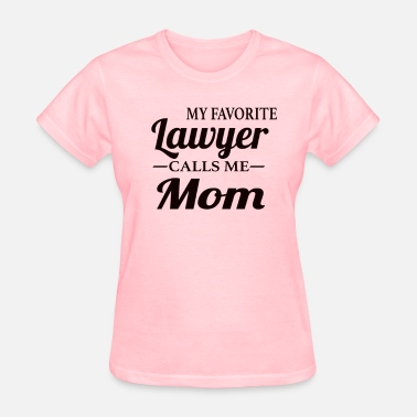 Lawyer Mom Lawyer's Mom - Women's T-Shirt