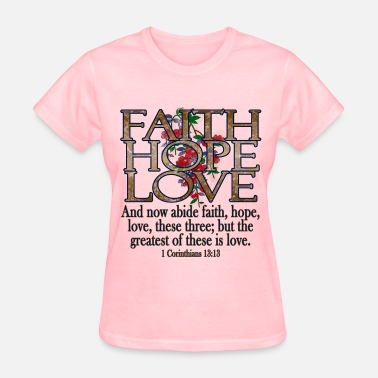 Christian Hope Faith Hope Love Christian Bible - Women's T-Shirt