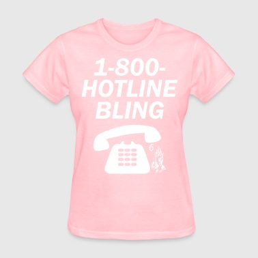 1-800-HOTLINEBLING - Women's T-Shirt