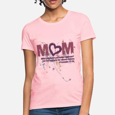 0e0c72003 Womens Christian Proverbs 31 Mom Christian - Women's T-Shirt