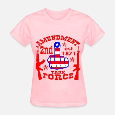 2nd Amendment 2nd Amendment Task Force  - Women's T-Shirt