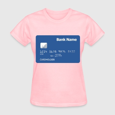 Credit Card (Front) - Women's T-Shirt