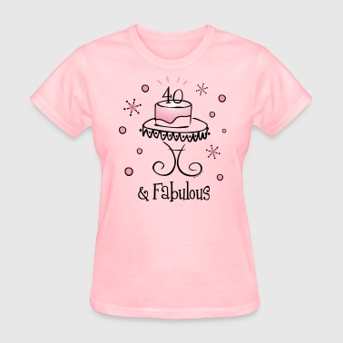 Fabulous 40 - Women's T-Shirt