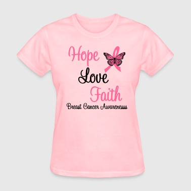 Hope Love Faith Breast Cancer - Women's T-Shirt