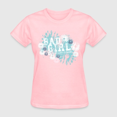 Bad Girl Bad Girls - Women's T-Shirt