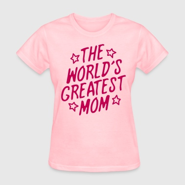 Worlds Greatest Mum The World's Greatest Mom - Women's T-Shirt