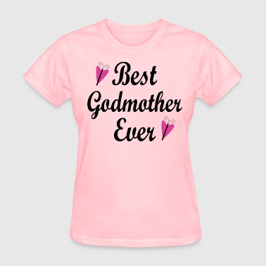 Best Godmother Ever Best Godmother Ever - Women's T-Shirt
