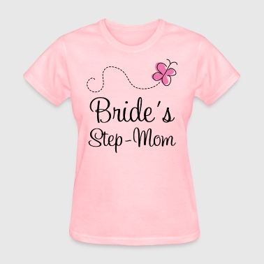 Wedding Step Mom Of The Bride - Women's T-Shirt
