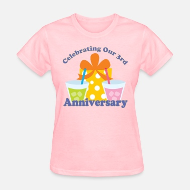 Happy 3rd Anniversary 3rd Anniversary Party 3 Year Celebration - Women's T-Shirt