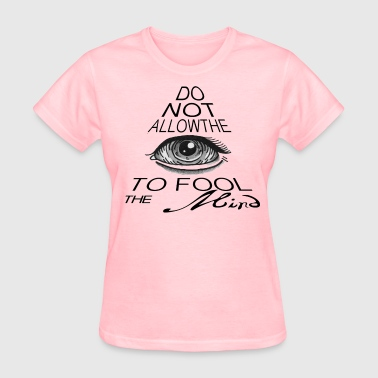 Fooled - Women's T-Shirt