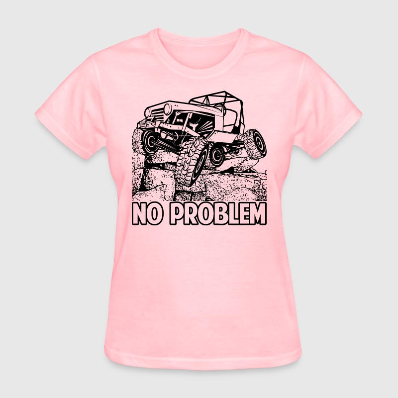 No Problem Rock Crawling Jeep - Women's T-Shirt