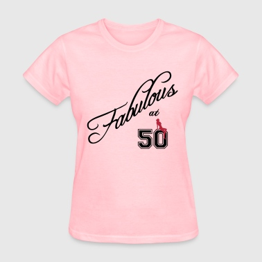 fabulous at 50 - Women's T-Shirt