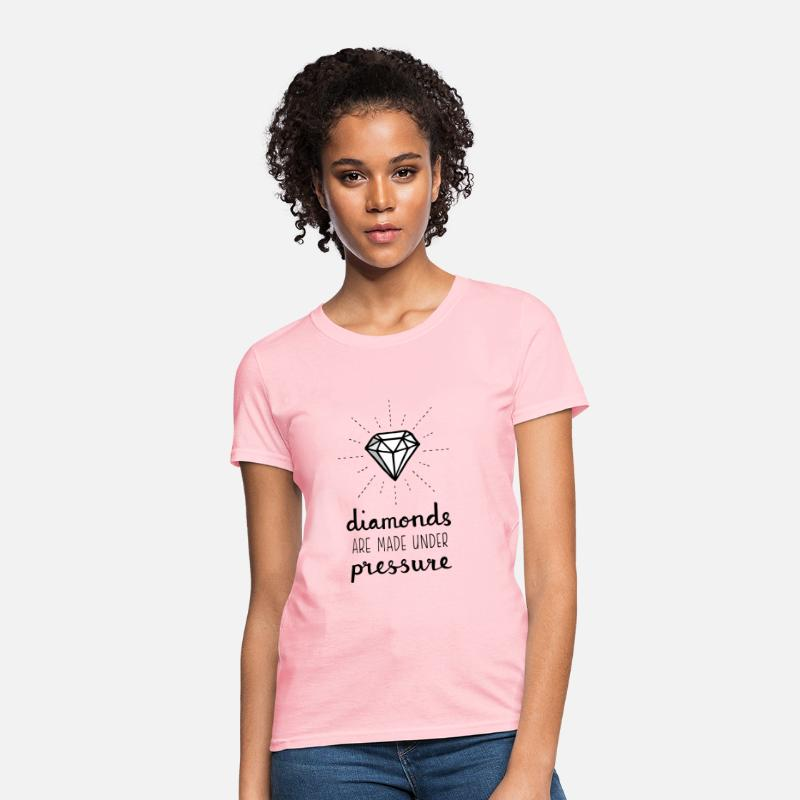 Sayings T-Shirts - Pressure Makes Diamonds - Women's T-Shirt pink