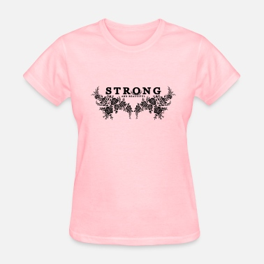 Strong Is Beautiful Strong and Beautiful - Women's T-Shirt