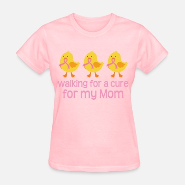 Funny Breast Cancer Quotes Breast Cancer Walk Mom - Women's T-Shirt