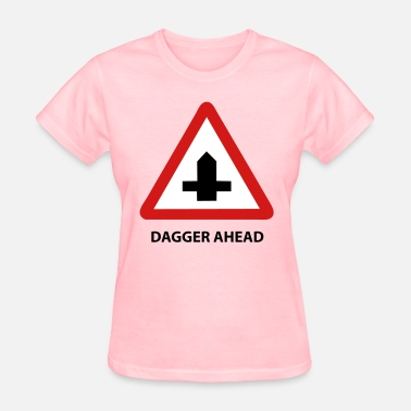 Dagger dagger traffic t-shirts - Women's T-Shirt