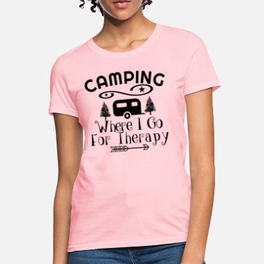 0d0749b8b Funny Camping Sayings Camping Therapy - Women's T-Shirt
