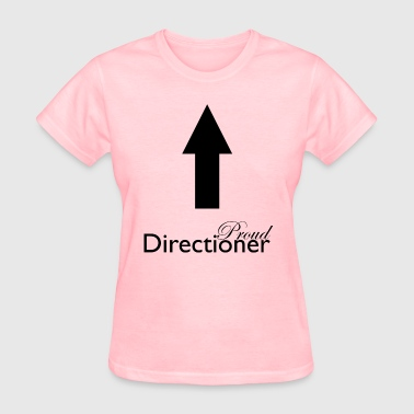 Directioner Proud Directioner - Women's T-Shirt