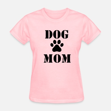 Dog Mom Dog Mom Design - Women's T-Shirt
